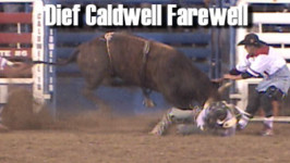 WEATHER GUARD® Save of the Night – Caldwell Night Rodeo, Saturday, August 22, 2015