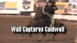 Kimmie Wall Takes the Barrel Racing Crown at 2015 Caldwell Night Rodeo