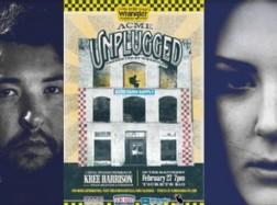 Acme Unplugged – February