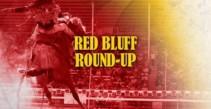 Red Bluff Round-Up – Sunday