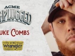 ACME Unplugged – Luke Combs, Jonathan Singleton, Randy Montana, Dean Dillon, Drew Parker, Jobe Fortner, Faren Rachels, Ray Fulcher