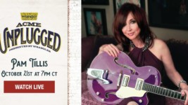 ACME Unplugged presented by Cavender's: Pam Tillis