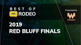 Best of Rodeo: Nellie Miller Wins her Hometown Rodeo, the Red Bluff Round-Up, for the First Time