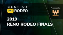 Best of Rodeo: 2019 Reno Rodeo Finals