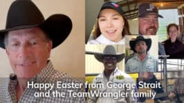 Happy Easter from George Strait and the TeamWrangler Family
