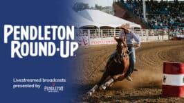 Pendleton Round-Up: Thursday, September 16th presented by Pendleton Whisky
